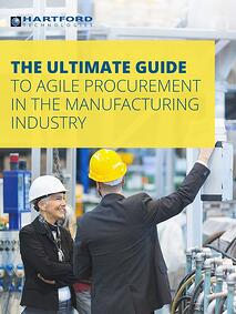 Agile Procurement in the Manufacturing Industry   Hartford Technologies